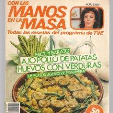 Libros de segunda mano: CON LAS MANOS EN LA MASA. Nº 103. FÁCIL Y BARATO: 14 MAYO 1986. (B/A57. Lote 237331025