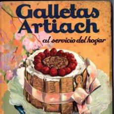 Libros de segunda mano: GALLETAS ARTIACH AL SERVICIO DEL HOGAR - RECETAS REPOSTERÍA (1948). Lote 238637490