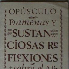 Libros de segunda mano: OPUSCULO DE AMENAS Y SUSTANCIOSAS REFLEXIONES SOBRE EL ARTE DE BIEN MANDUCAR. REST. 'CASA OJEDA'.. Lote 239856905