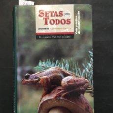 Libri di seconda mano: SETAS PARA TODOS, FERNANDO PALAZON LOZANO. Lote 239937060