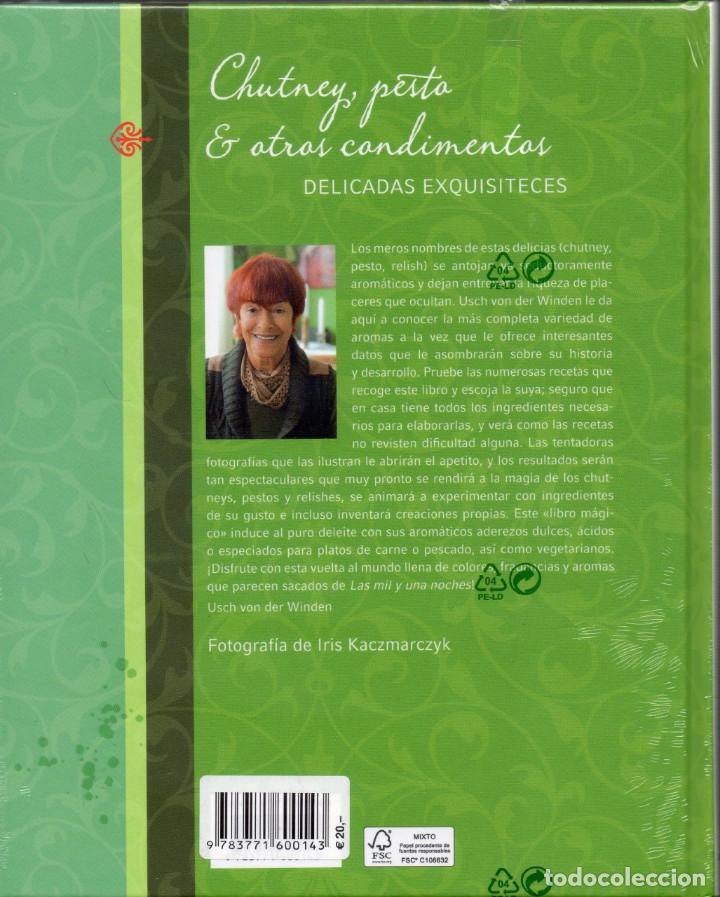 Libros de segunda mano: CHUTNEY, PESTO & OTROS CONDIMENTOS. Delicadas exquisiteces. Usch von der Winden,. - Foto 2 - 239976275