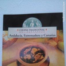 Libros de segunda mano: COCINA TRADICIONAL EN PARADORES ANDALUCIA, EXTREMADURA Y CANARIAS. Lote 241066040