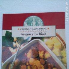 Libros de segunda mano: COCINA TRADICIONAL EN PARADORES ARAGON Y LA RIOJA. Lote 241066445