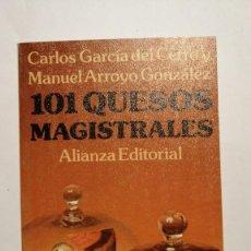 Libros de segunda mano: 101 QUESOS MAGISTRALES CARLOS GARCÍA DEL CERRO Y MANUEL ARROYO GONZÁLEZ ALIANZA EDITORIAL. Lote 241317080