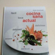 Libros de segunda mano: COCINA SANA ACTUAL. STEFFEN SONNENWALD.. Lote 241800625