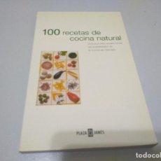 Libros de segunda mano: 100 RECETAS DE COCINA NATURAL PLAZA & JANES. Lote 241835420