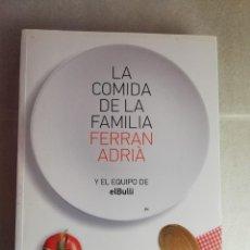 Libros de segunda mano: LA COMIDA DE LA FAMILIA DE FERRAN ADRIA Y EL EQUIPO DE EL BULLI - RBA. Lote 242429435