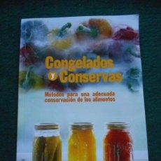 Libros de segunda mano: COGELADOS Y CONSERVAS. Lote 242483990