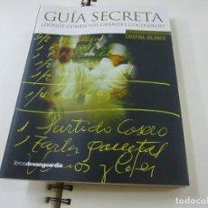 Libros de segunda mano: GUÍA SECRETA. ¿DÓNDE COMEN LOS GRANDES COCINEROS? - CRISTINA JOLONCH -N 12. Lote 243861740