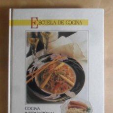 Libros de segunda mano: ESCUELA DE COCINA - COCINA INTERNACIONAL - CLUB INTERNACIONAL DEL LIBRO - 1991. Lote 243869165