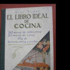 Libros de segunda mano: EL LIBRO IDEAL DE COCINA. 365 MENÚS DE ALMUERZOS. 365 MENÚS DE CENAS.... RENÉ VIDAL. Lote 243870200