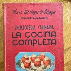 Livros em segunda mão: LA COCINA COMPLETA , ENCICLOPEDIA CULINARIA - MARIA MESTAYER DE ECHAGÜE - ESPASA-CALPE. Lote 244497420