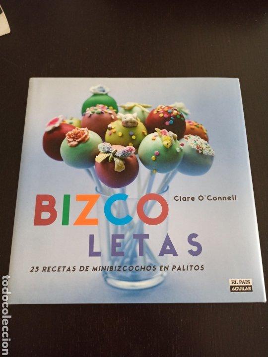 BIZCOLETAS. 25 RECETAS DE MINIBIZCOCHOS EN PALITOS. CLARE O'CONNELL (Libros de Segunda Mano - Cocina y Gastronomía)
