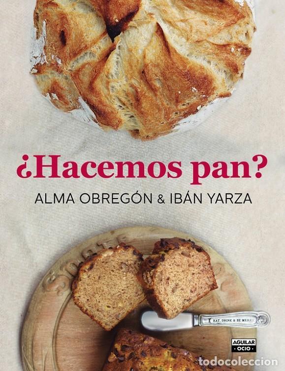 HACEMOS PAN (Libros de Segunda Mano - Cocina y Gastronomía)