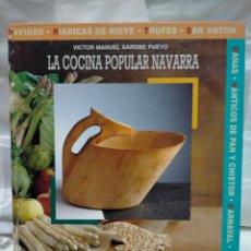 Libros de segunda mano: VÍCTOR MANUEL SARO QUE .LA COCINA POPULAR NAVARRA .CAJA DE AHORROS DE NAVARRA. Lote 245312985