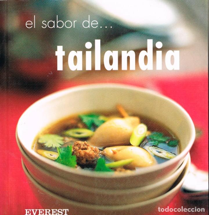 EL SABOR DE TAILANDIA (OI CHEEPCHAIISSARA), VER INDICE DE RECETAS (Libros de Segunda Mano - Cocina y Gastronomía)