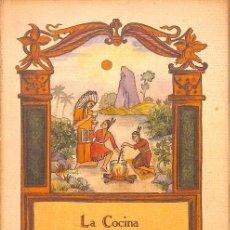 Libros de segunda mano: LA COCINA DEL INDIO AMERICANO. Lote 245951810