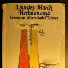 Libros de segunda mano: HECHO EN CASA: CONSERVAS, MERMELADAS, LICORES. Lote 245987220