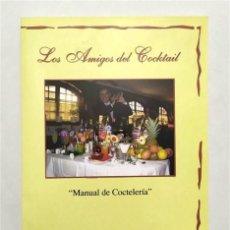 Libros de segunda mano: LOS AMIGOS DEL COCKTAIL. MANUAL DE COCTELERÍA. J.M. FRANCO DEL VALLE. PUERTO DE SANTA MARÍA (CÁDIZ). Lote 246995955