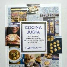 Libros de segunda mano: COCINA JUDÍA. DELICIOSAS ESPECIALIDADES DE LA GASTRONOMÍA ASQUENAZÍ. FLORENCE KAHN. Lote 246997985