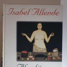 Libros de segunda mano: AFRODITA. ISABEL ALLENDE. PRIMERA EDICIÓN.. Lote 249215850