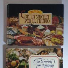 Libros de segunda mano: CON LA SARTÉN POR EL MANGO TOMO I Y II - OBRA COMPLETA.ED. CLAVE AÑO 1975 Y 1978. Lote 249223260