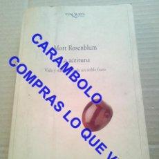 Livros em segunda mão: LA ACEITUNA VIDA Y TRADICIONES DE UN NOBLE FRUTO MORT ROSENBLUM ACEITE DE OLIVA LIBRO U42. Lote 249323340