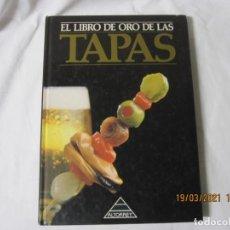 Libros de segunda mano: EL LIBRO DE ORO DE LAS TAPAS - ITOS VÁZQUEZ XAVIER DOMINGO. Lote 249394655