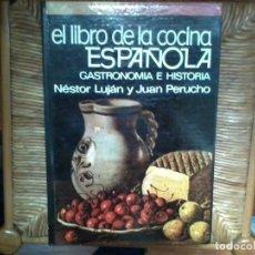 Livres d'occasion: EL LIBRO DE LA COCINA ESPAÑOLA NÉSTOR LUJÁN Y JUAN PERUCHO 1970. Lote 251776540