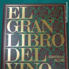 Livros em segunda mão: EL GRAN LIBRO DEL VINO. EDITORIAL BLUME 1980.. Lote 252113165