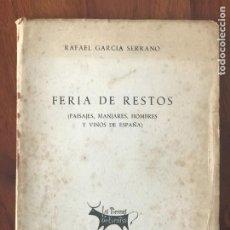 Livros em segunda mão: RAFAEL GARCÍA SERRANO. FERIA DE RESTOS, EDITORIA NACIONAL, 1959.. Lote 252296935