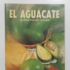 Libros de segunda mano: EL AGUACATE. 33 RECETAS DE COCINA. MANUEL TORRES. 1986. LA CAJA DE CANARIAS. Lote 252491565