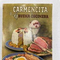 Libros de segunda mano: CARMENCITA O LA BUENA COCINERA - ELADIA M. VDA. DE CARPINELL - 1961. Lote 253685540