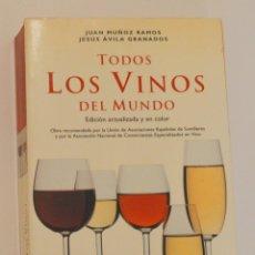 Libros de segunda mano: TODOS LOS VINOS DEL MUNDO - PLANETA -. Lote 255641495