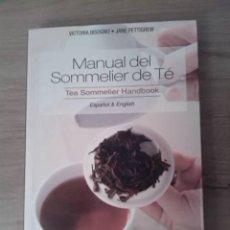Libros de segunda mano: MANUEL DEL SOMMELIER DE TÉ. TEA SOMMELIER HANDBOOK. VICTORIA BISOGNO. JANE PETTIGREW. EDITORIAL DEL. Lote 255666175