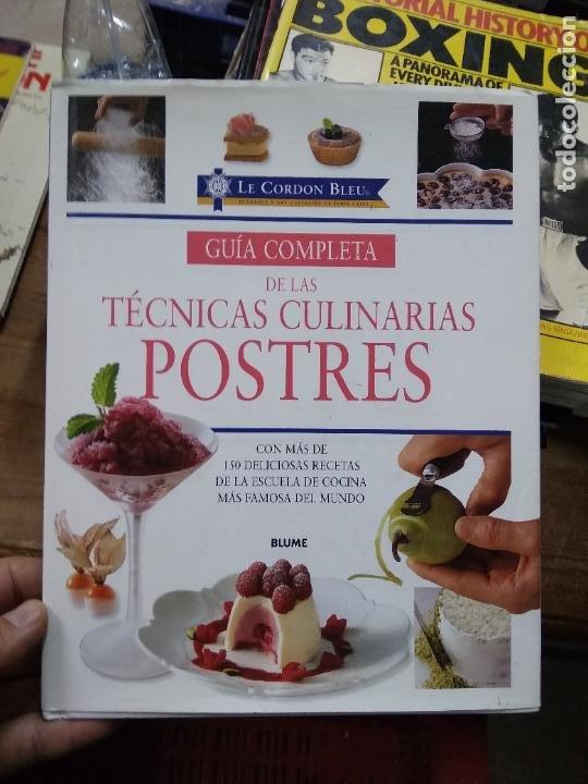 GUÍA COMPLETA DE LAS TÉCNICAS CULINARIAS POSTRES. 2007. EP-820-28 (Libros de Segunda Mano - Cocina y Gastronomía)