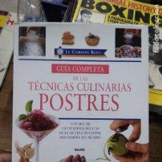 Libros de segunda mano: GUÍA COMPLETA DE LAS TÉCNICAS CULINARIAS POSTRES. 2007. EP-820-28. Lote 257514150