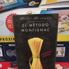 Libros de segunda mano: EL METODO MONTIGNAC.......MICHEL MONTIGNAC....1995..... Lote 257595830