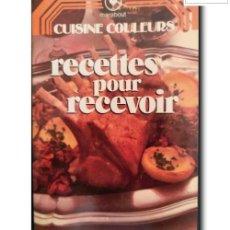 Libros de segunda mano: RECETTES POUR RECEVOIR. MARABOUT. Lote 257603170
