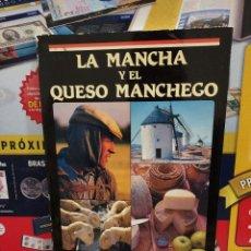 Libros de segunda mano: LA MANCHA Y EL QUESO MANCHEGO....1986...... Lote 257609410