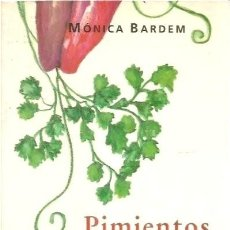 Livros em segunda mão: PIMIENTOS ROJOS RELLENOS Y OTROS CUENTOS DE COCINA. MÓNICA BARDEM. Lote 259000950