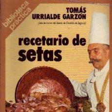 Livros em segunda mão: RECETARIO DE SETAS, URRIALDE GARZON, TOMAS, C-404. Lote 259771760