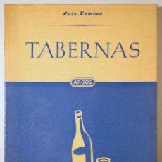 Libros de segunda mano: ROMERO, LUIS - TABERNAS - BARCELONA 1950 - ILUSTRADO. Lote 260001320