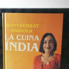 Libros de segunda mano: LA CUINA DE LA INDIA/ MONTSERRAT SARIOLA/ COMUMNA 1A EDICIÓ 2002/ ( LIBROS.Q). Lote 260447830
