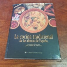 Libros de segunda mano: LA COCINA TRADICIONAL DE LAS TIERRAS DE ESPAÑA - JOSE LORENTE POLAINA. Lote 260678460