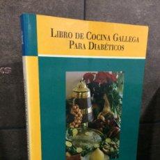 Libros de segunda mano: LIBRO DE COCINA GALLEGA PARA DIABÉTICOS. DR. FERNANDO MALO GARCÍA, DR. DIEGO BELLIDO GUERRERO.. Lote 261354150