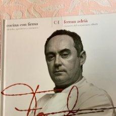 Libros de segunda mano: FERRÁN ADRIÁ, COCINA CON FIRMA,. Lote 262884885