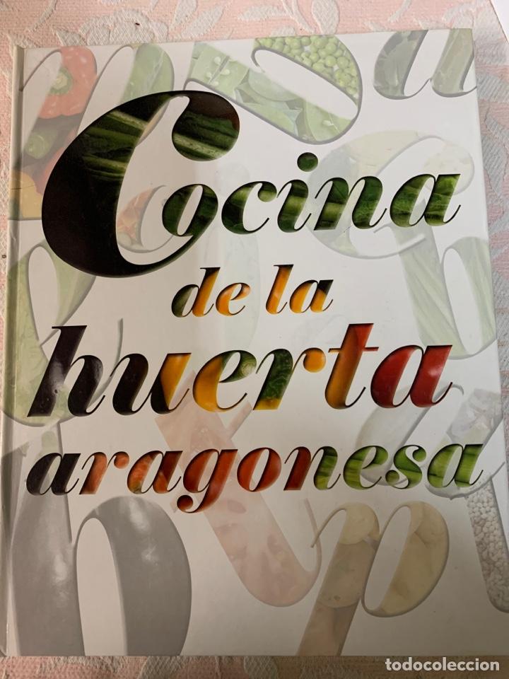 COCINA DE LA HUERTA ARAGONESA (Libros de Segunda Mano - Cocina y Gastronomía)