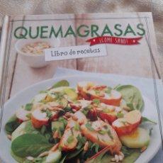 Libros de segunda mano: QUEMAGRASAS LIBRO DE RECETAS COME SANO. Lote 263149800