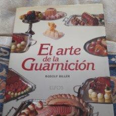 Libros de segunda mano: EL ARTE DE LA GUARNICIÓN. Lote 263150570